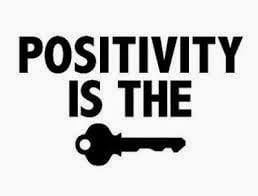 You Have To Stay Positive